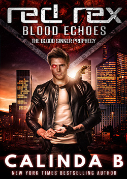 Red Rex: Blood Echoes by Calinda B